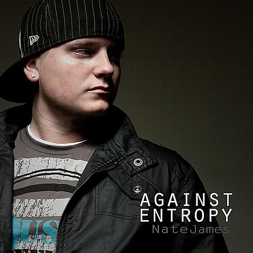 Against Entropy by Nate James