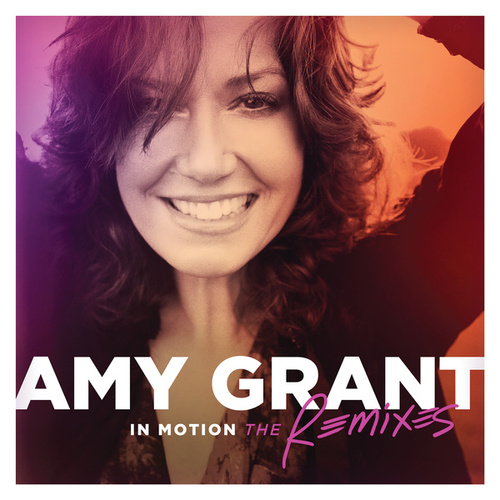 In Motion by Amy Grant