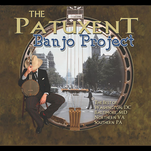 The Patuxent Banjo Project de Various Artists