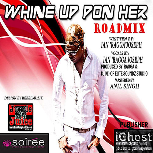 Whine Up Pon Her (Roadmix) by Ragga