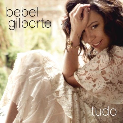 Tudo by Bebel Gilberto