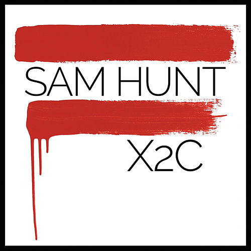 X2c by Sam Hunt