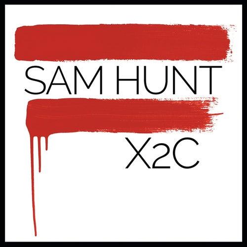 X2C de Sam Hunt
