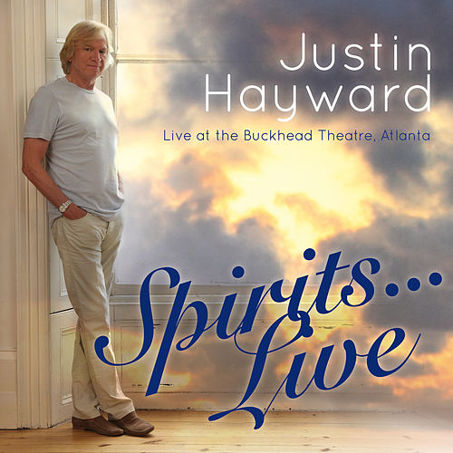 Spirits Live... by Justin Hayward
