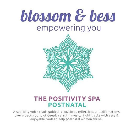 The Positivity Spa Postnatal Relaxation by Blossom