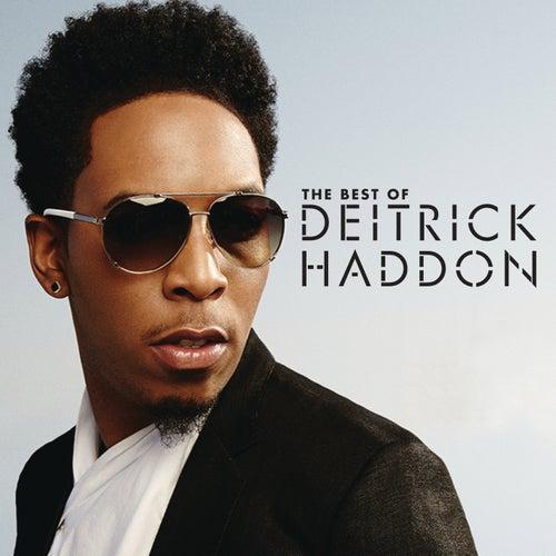 Best of Deitrick Haddon by Deitrick Haddon