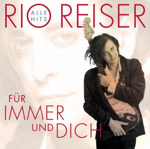Für Immer und dich (Alle Hits) von Rio Reiser