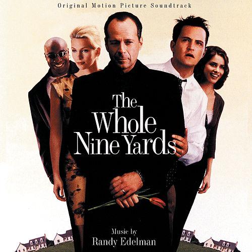 The Whole Nine Yards (Original Motion Picture Soundtrack) von Various Artists