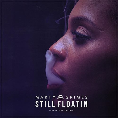 Still Floatin' by Marty Grimes