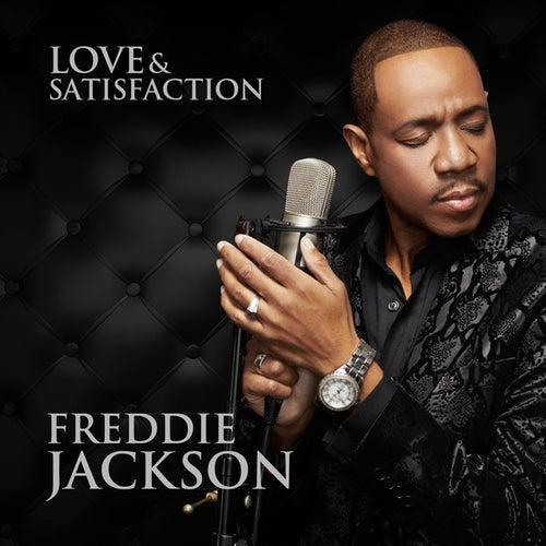 Love & Satisfaction by Freddie Jackson