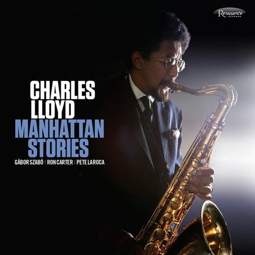 Manhattan Stories by Charles Lloyd