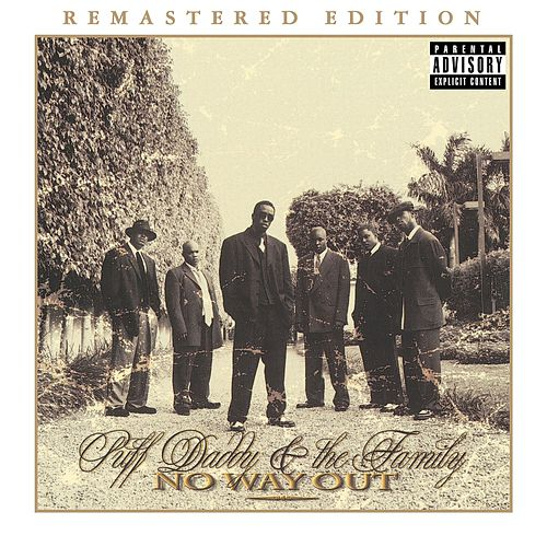No Way Out (2014 Remaster) by Puff Daddy