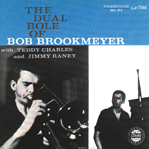 The Dual Role Of Bob Brookmeyer (Reissue) by Bob Brookmeyer