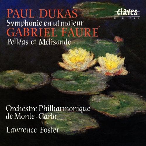 Paul Dukas: Symphony In C Major / Gabriel Fauré: Pelléas Et Mélisande de Gabriel Fauré