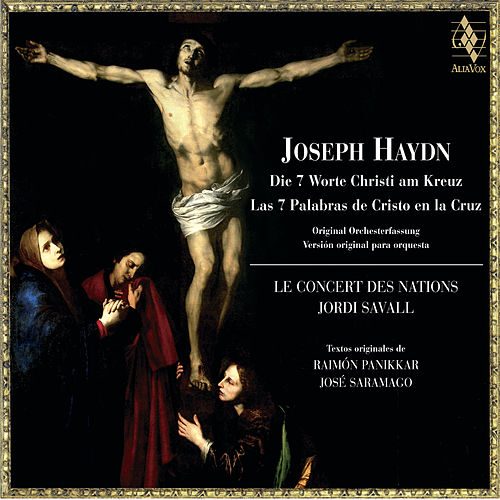 Haydn : The 7 Last Words Of Christ On The Cross de Various Artists