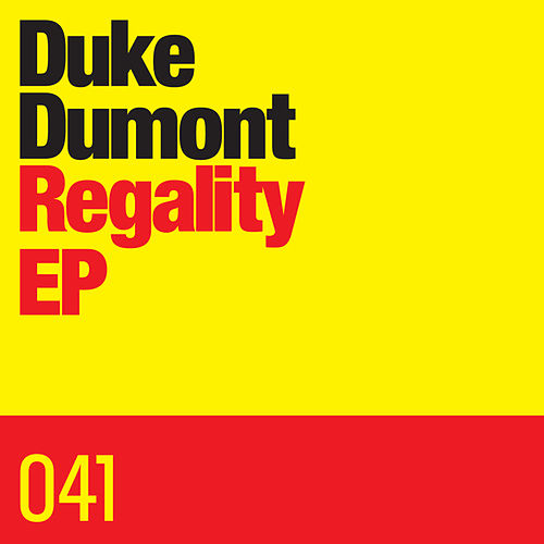 Regality EP by Duke Dumont
