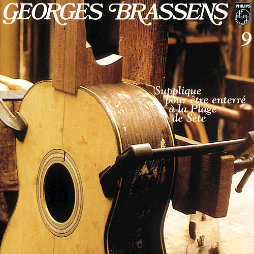 Supplique Pour Etre Enterre A La Plage De Sete-Volume 9 de Georges Brassens