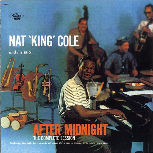 After Midnight: The Complete Session von Nat King Cole