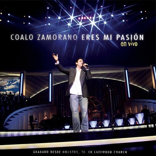 Eres Mi Pasión by Coalo Zamorano