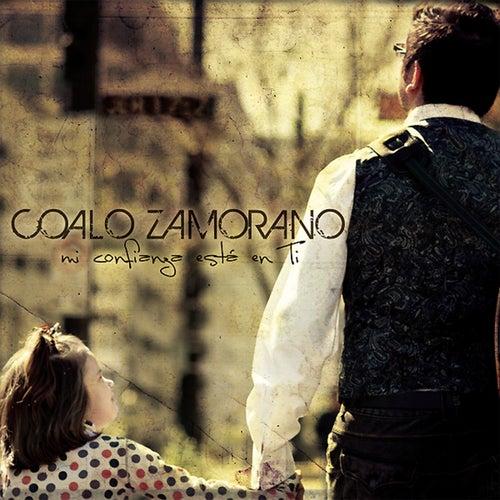 Mi Confianza esta en Ti by Coalo Zamorano