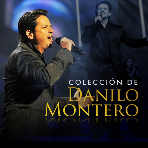 Colección de Danilo Montero de Danilo Montero