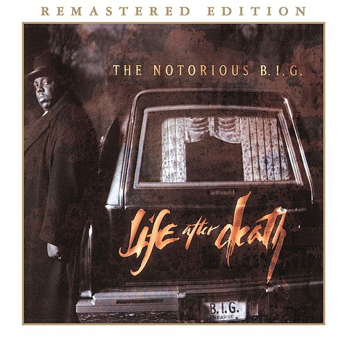 Life After Death (2014 Remastered Edition) by The Notorious B.I.G.