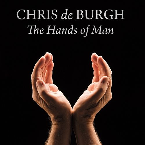 The Hands of Men de Chris De Burgh
