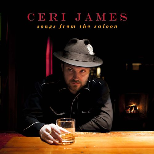 Songs from the Saloon von Ceri James