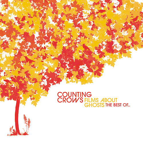 Films About Ghosts: The Best Of... by Counting Crows