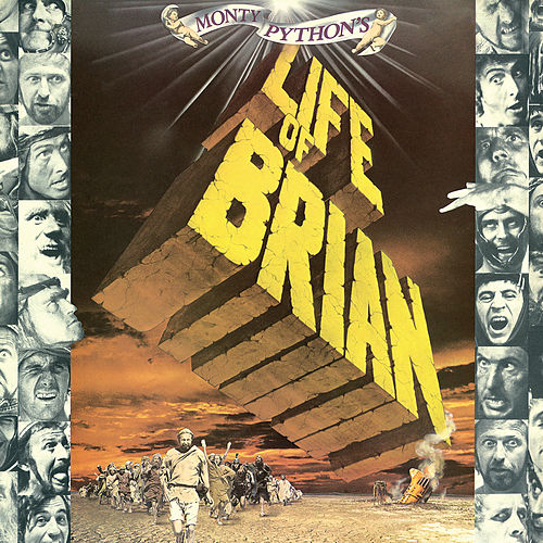 Monty Python's Life Of Brian (Original Motion Picture Soundtrack) by Monty Python