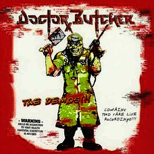 The Demos!!! by Doctor Butcher
