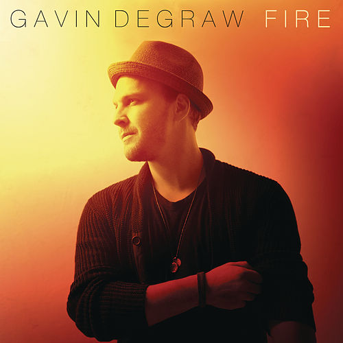Fire de Gavin DeGraw