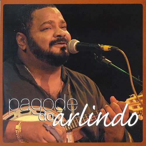 Pagode do Arlindo (Ao vivo) de Arlindo Cruz