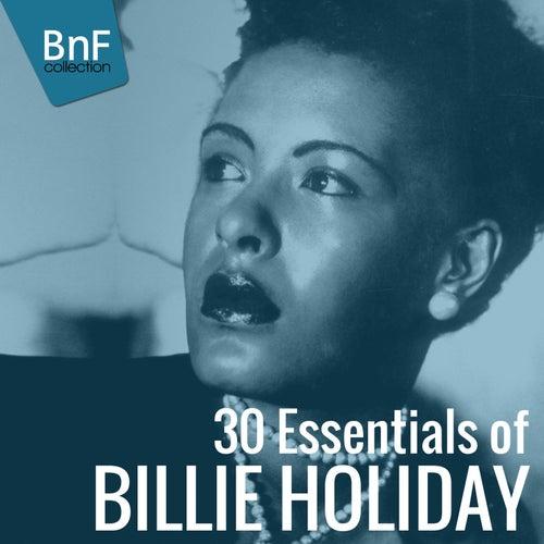 30 Essentials of Billie Holiday by Billie Holiday