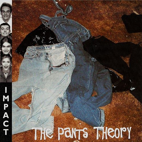 The Pants Theory de Impact