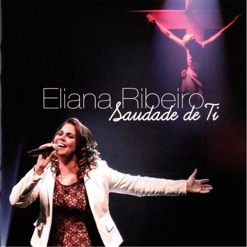 Saudades de Ti de Eliana Ribeiro