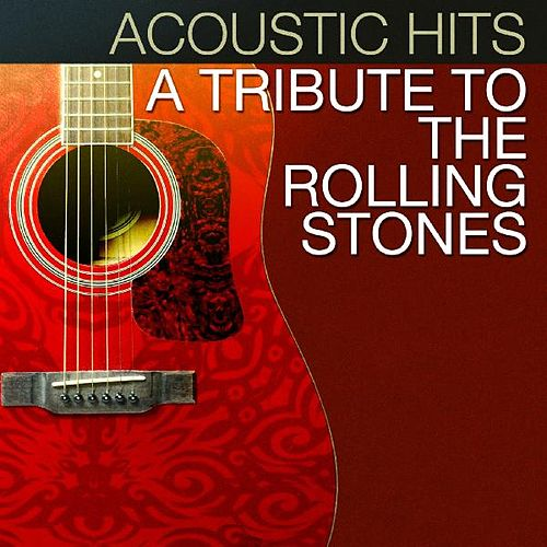 Acoustic Hits - A Tribute to the Rolling Stones by Acoustic Hits