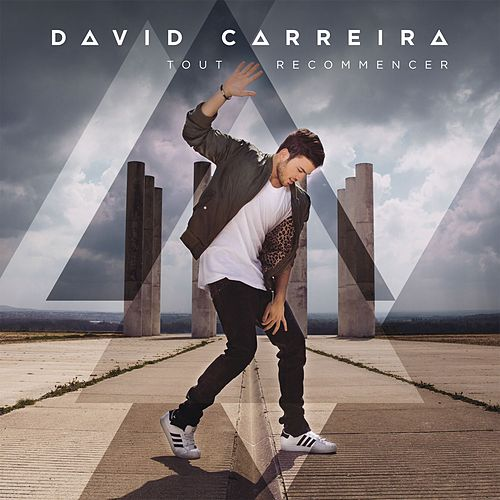 Tout recommencer by David Carreira