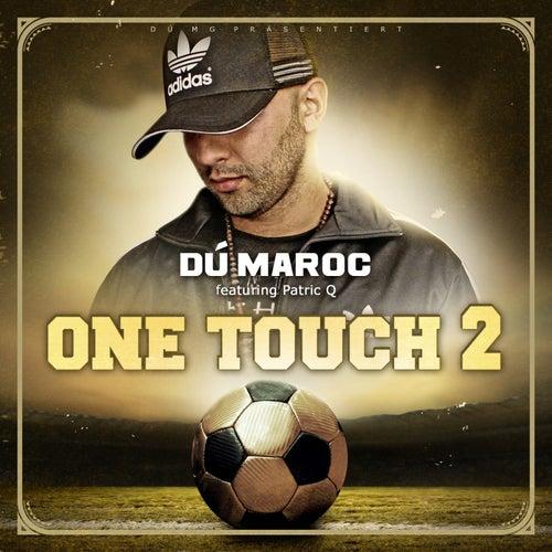 One touch 2 de Dú Maroc
