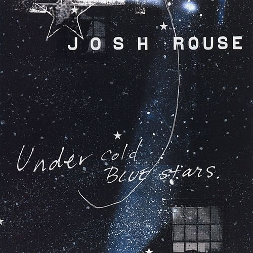 Under Cold Blue Stars de Josh Rouse