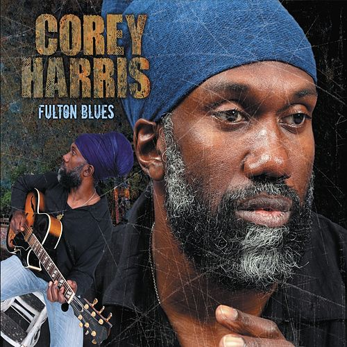 Fulton Blues (Deluxe Edition + Bonus Tracks) von Corey Harris