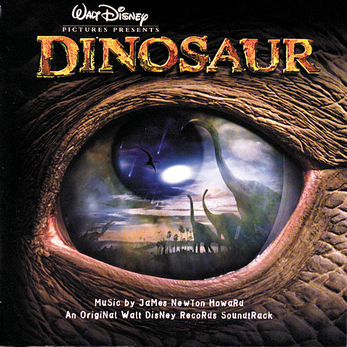 Dinosaur [Original Soundtrack] by James Newton Howard