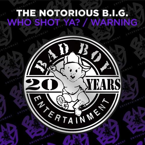 Who Shot Ya? / Warning de The Notorious B.I.G.