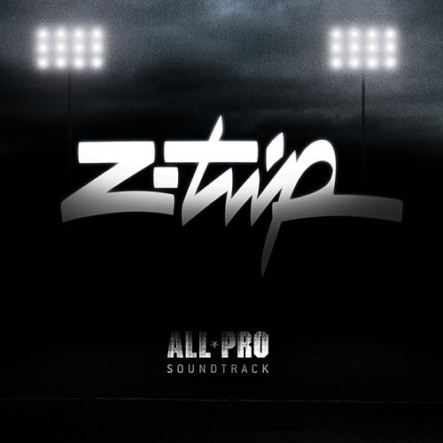 Z-Trip Presents: All Pro de DJ Z-Trip