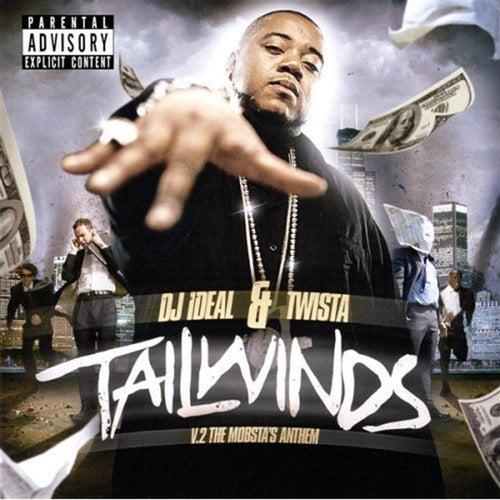 Tailwinds by Twista