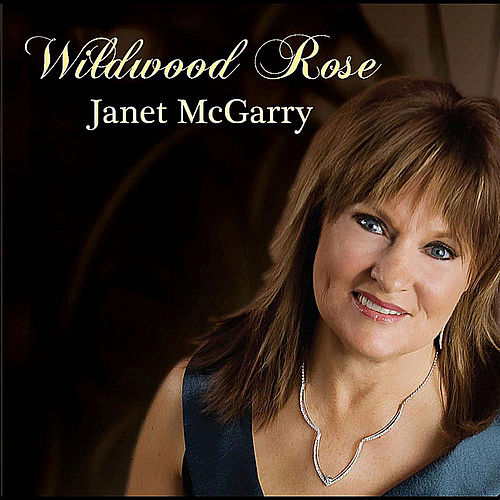 Wildwood Rose by Janet Mcgarry