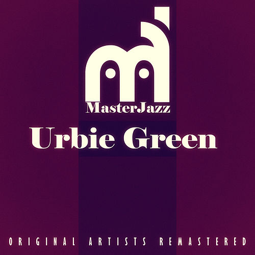 Masterjazz: Urbie Green di Urbie Green