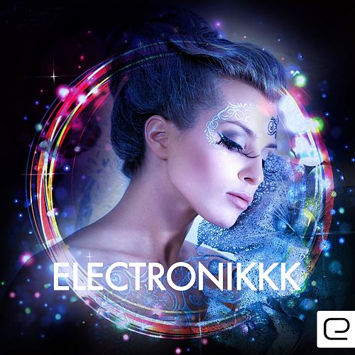Electronikkk - EP by Various Artists