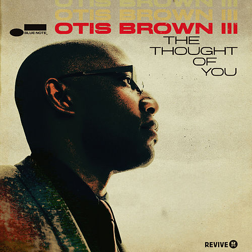 The Thought Of You de Otis Brown III