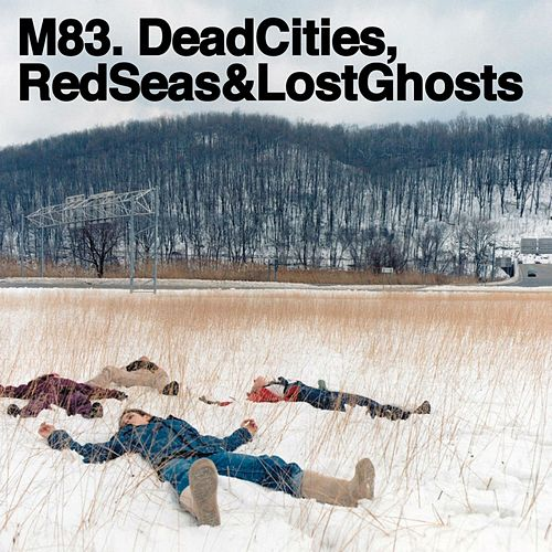 Dead Cities, Red Seas & Lost Ghosts fra M83